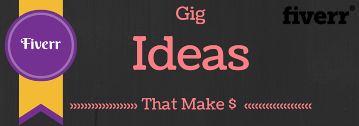 Best Fiverr Gig Ideas 2020 Update!