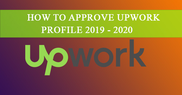 Get your Upwork account approved (even if you've been rejected 10 times)