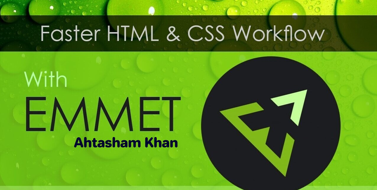 Faster your HTML/CSS Workflow with Emmet