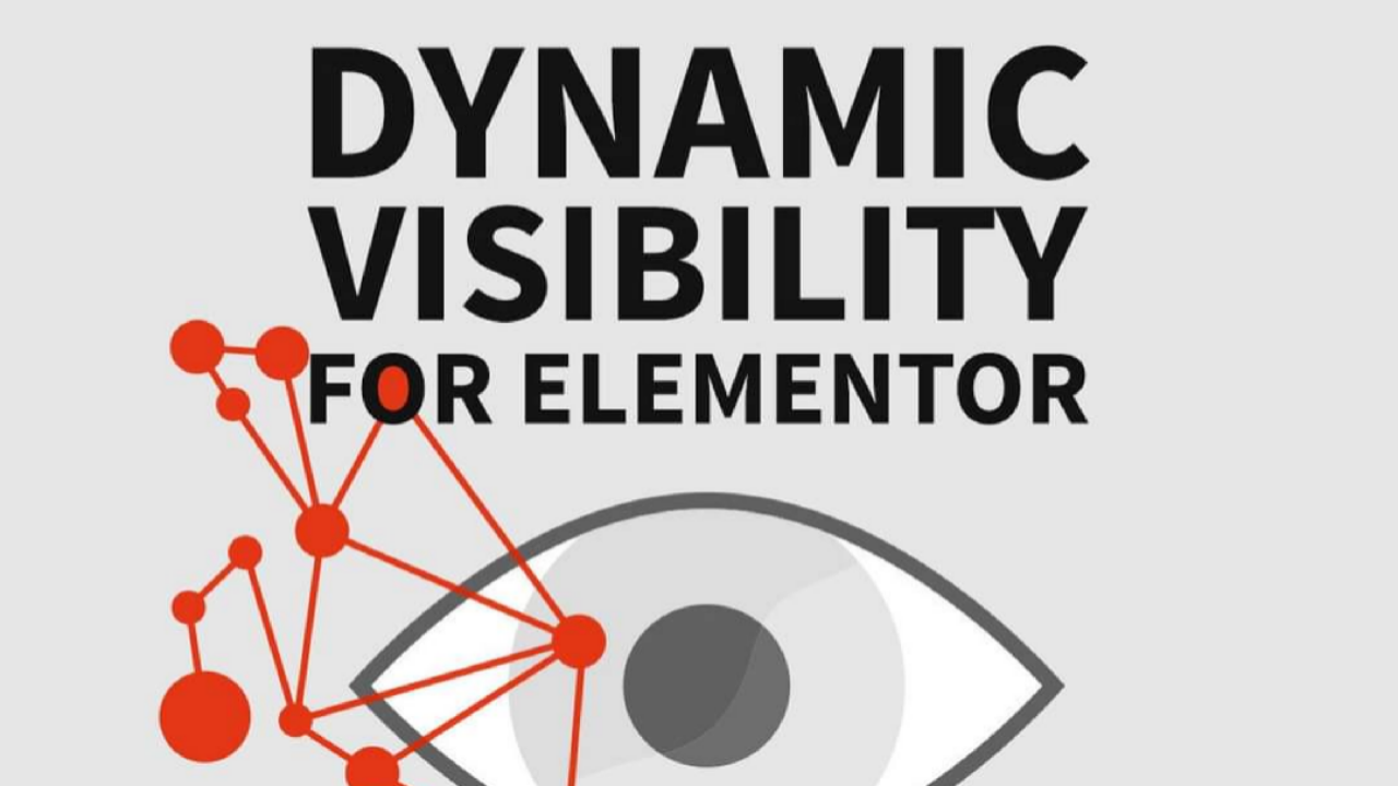 Dynamic Visibility For Elementor – By Dynamic Content