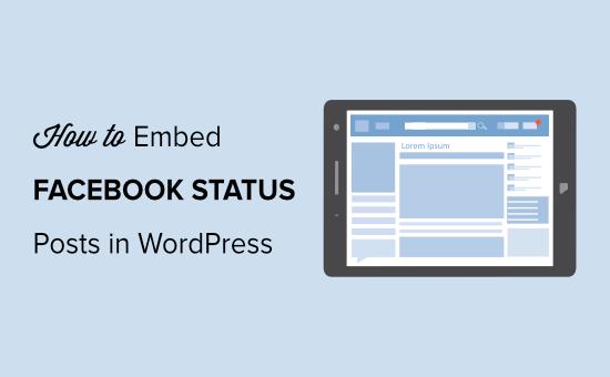 Embed Facebook Status or Feed in WordPress